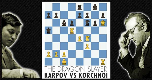 The Dragon Karpov Vs Korchnoi